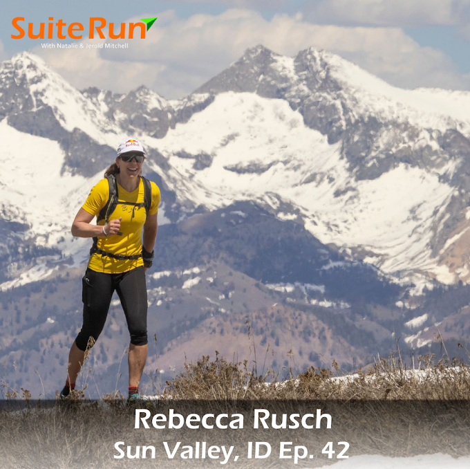 42 | Sun Valley, ID with Rebecca Rusch: Running in My Private Idaho