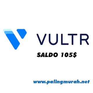 PROMO AKUN VULTR SALDO 105 GARANSI SALDO HILANG