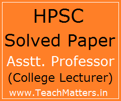 image : HPSC Solved Paper - Assistant Professor (College Lecturer) @ TeachMatters