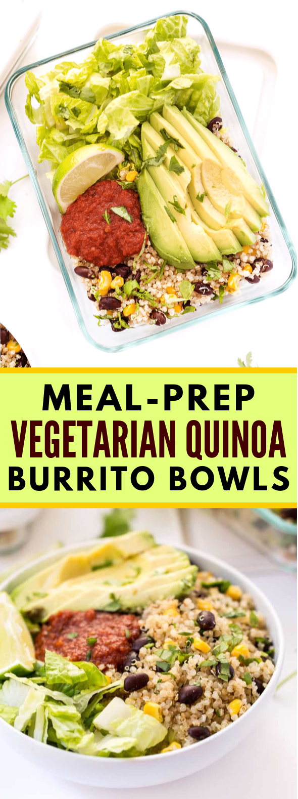 Meal-Prep Vegetarian Quinoa Burrito Bowls #vegan #dinner
