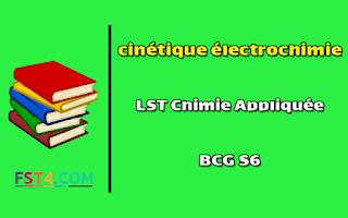Cours cinétique électrochimie bcg s6 pdf