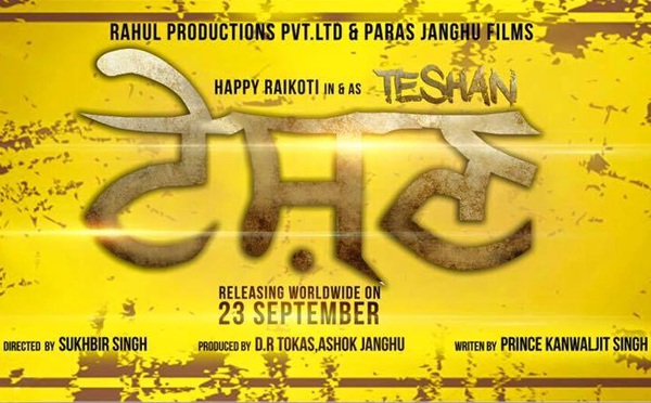 full cast and crew of Punjabi movie Teshan 2016 wiki, Happy Raikoti, Diljott, Karamjit Anmol, Prince KJ Singh, Nisha Bano, Gulshan Grover Teshan story, release date, Actress name poster, trailer, Photos, Wallapper