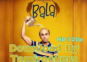 Bala Full Movie Download HD 720p [ Tamilrockers Leaked ]