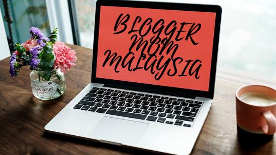 25 Blogger Mom Malaysia Yang Patut Difollow