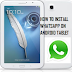 Learn How To install WhatsApp on Your Tablet Device