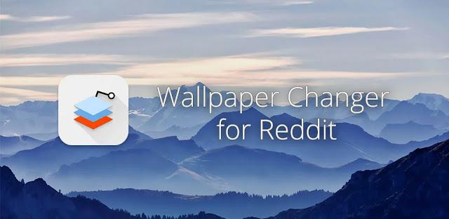 تنزيل Wallpaper Changer for Reddit - Auto Wallpapers تطبيق للتنزيل التلقائي للخلفيات من Reddit