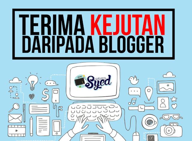Terima Kejutan Daripada Seorang Blogger