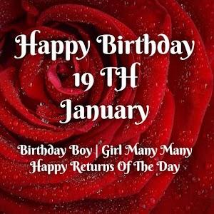 Happy birthday   19 th January birthday wishes for friend