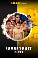 Good Night (Part 1) UllU Original Series | Watch Online Movies Free hd Download