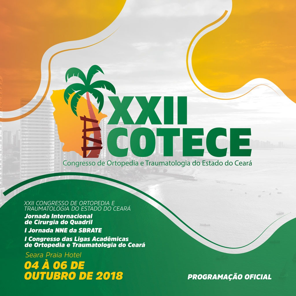 15c609f1e57c De quinta (quatro) a sábado (seis) Fortaleza sedia o XXII Congresso de  Ortopedia e Traumatologia do Estado do Ceará (Cotece). O evento deve contar  com cerca ...