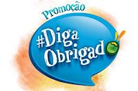 Promoção Diga Obrigado promocaodigaobrigado.com.br