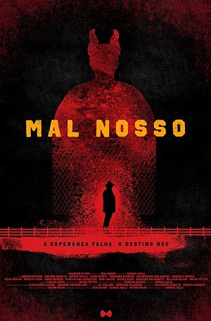 Filme Mal Nosso Dublado Torrent 720p / HD / HDRIP Download