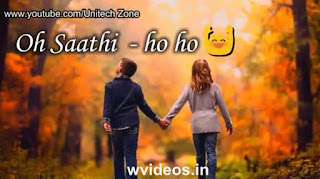Saathi Tera Pyaar Whatsapp Status Video