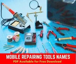 Get A Free PDF Version Of Mobile Repairing Tools name list pdf on Phone Repair Tools