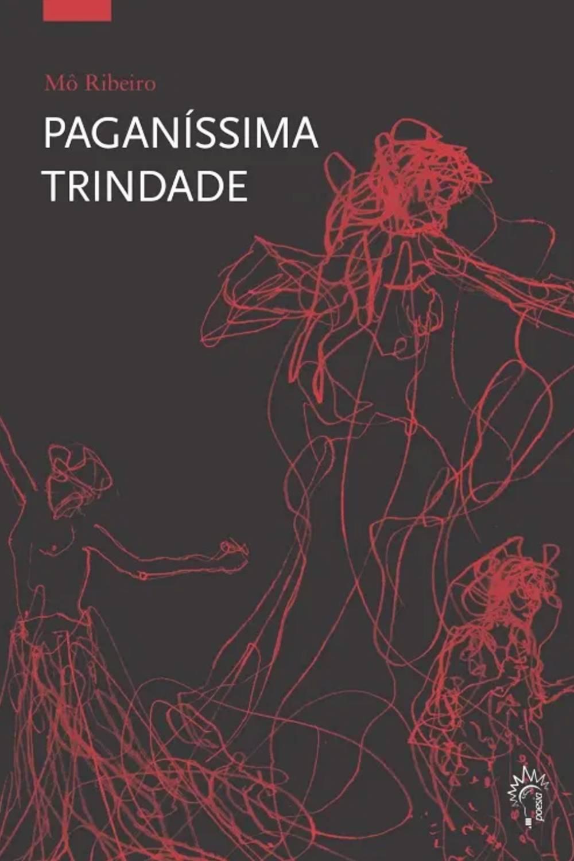 literatura critica livro paganissima trindade mo ribeiro poesia sergio castro pinto