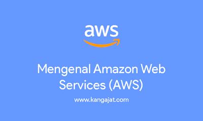 mengenal-amazon-web-services-aws