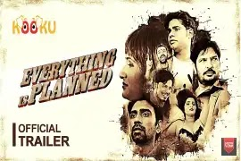 Official Trailer Everything is Planned Kooku Web Series
