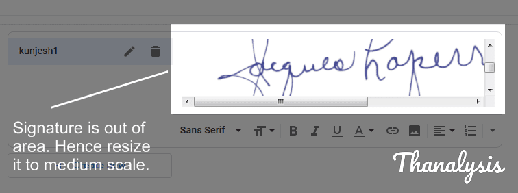 Resize the signature to a medium scale