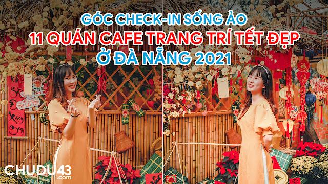 Quán cafe tết đẹp đà nẵng, quan cafe tet dep da nang