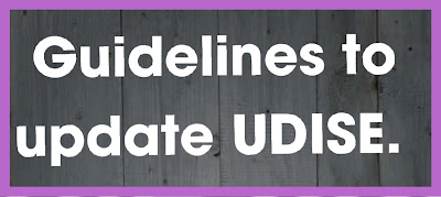 Commissioner of School education released some important guidelines to update UDISE + in the UDISE portal today i.e. 03.07.2020.