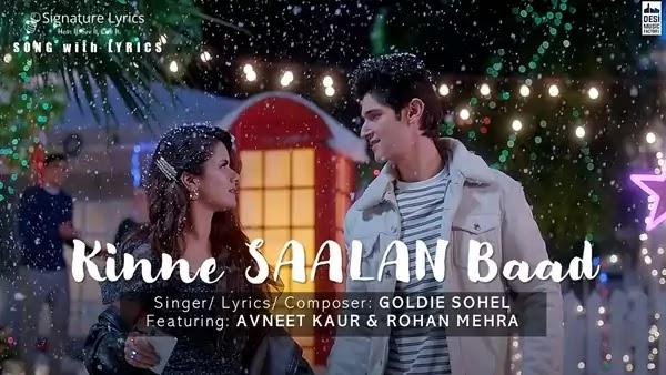 Kinne Saalan Baad Lyrics - Goldie Sohel   Feat. Avneet Kaur and Rohan Mehra