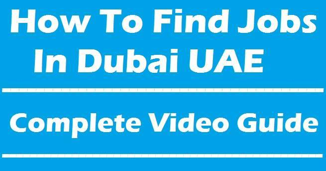 How to get a job in Dubai fast - Complete Video Guide