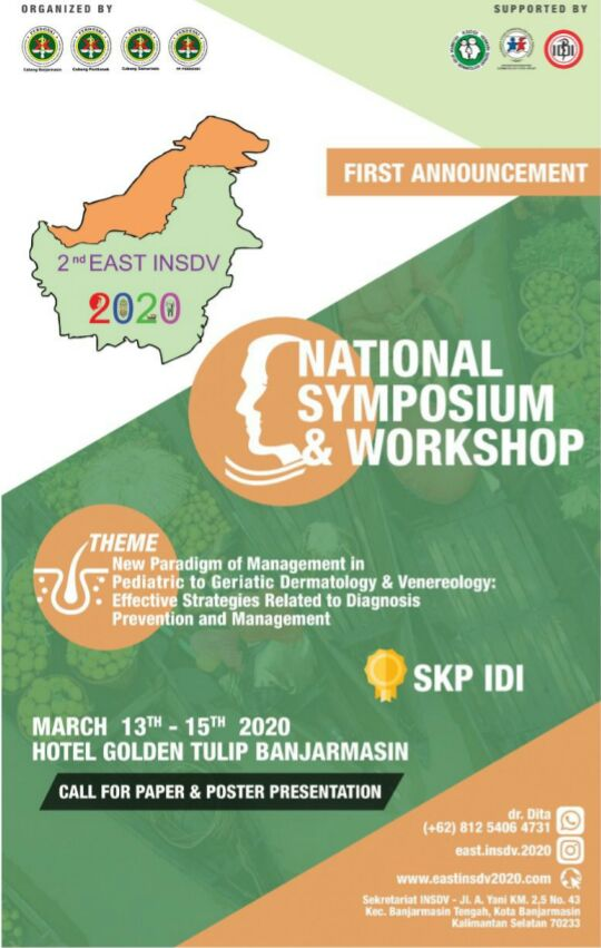 "*2nd East INSDV 2020 dengan tema ""New Paradigm of Management In Pediatric To Geriatric Dermatology & Venereology: Effective Strategies Related To Diagnosis Prevention And Management*"".  📆13-15 Maret 2020  🏨 Hotel Golden Tulip Galaxy, Banjarmasin"