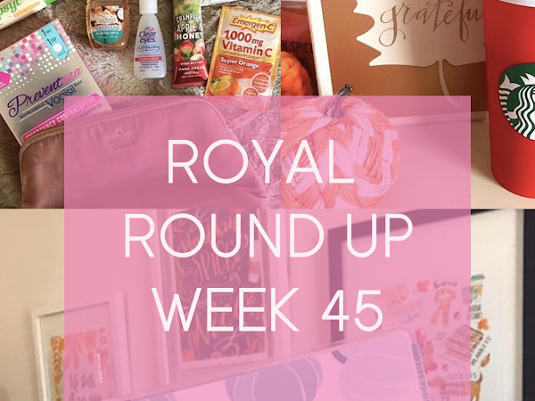 Royal Round Up: Week 45