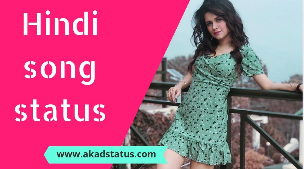 Hindi song status for whatsapp