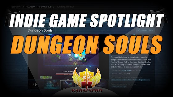 Dungeon Souls ★ A Rogue-Like Action-Adventure Game ★ Indie Game Spotlight