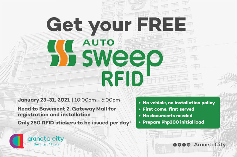 Free AutoSweep RFID available in Araneta City
