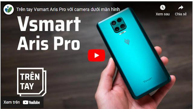 Điện thoại Vsmart Aris Pro (8GB128GB) Giá bán 8.500.000đ; Giảm còn 6.677.8000đ