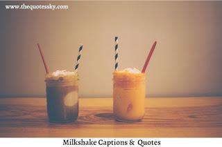 261+ Milkshake Captions For Instagram [ 2021 ] Also Milkshake Quotes