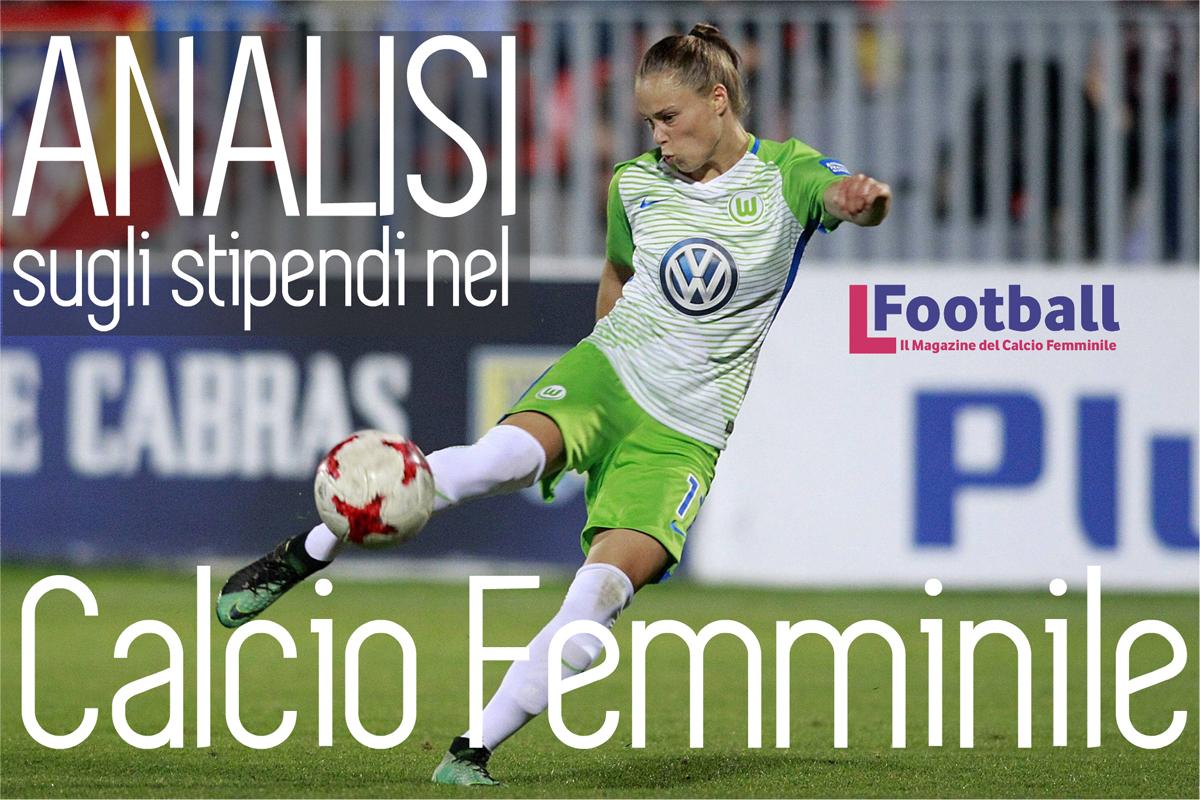 Analisi sugli stipendi nel calcio femminile  Enorme il