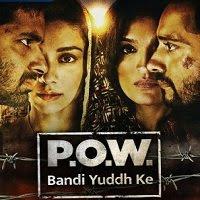 P.O.W. Bandi Yuddh Ke (2021) S01 Hindi Watch Online Movies
