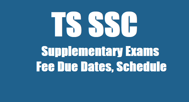 TS SSC 2019 Supplementary Exams Fee Due Dates, Schedule