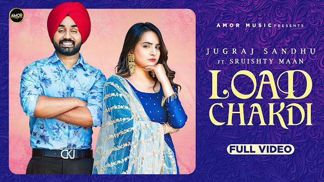 Load Chakdi Song Lyrics | Jugraj Sandhu Ft. Sruishty Mann | The Boss | Guri | Latest Punjabi Songs 2020 | Amor Lyrics Planet