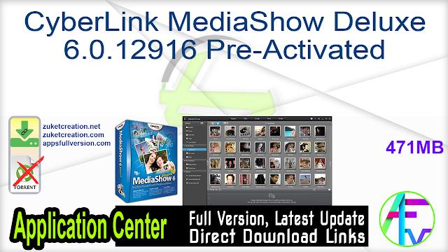 CyberLink MediaShow Deluxe 6.0.12916 Pre-Activated