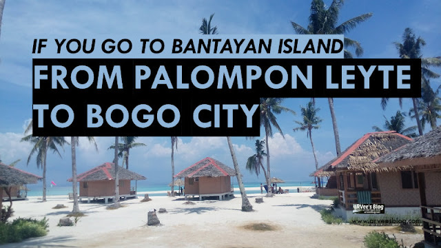 How to go to Bantayan Island from Palampon Leyte via Bogo City