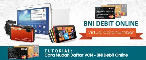 Cara Mudah Daftar VCN - BNI Debit Online