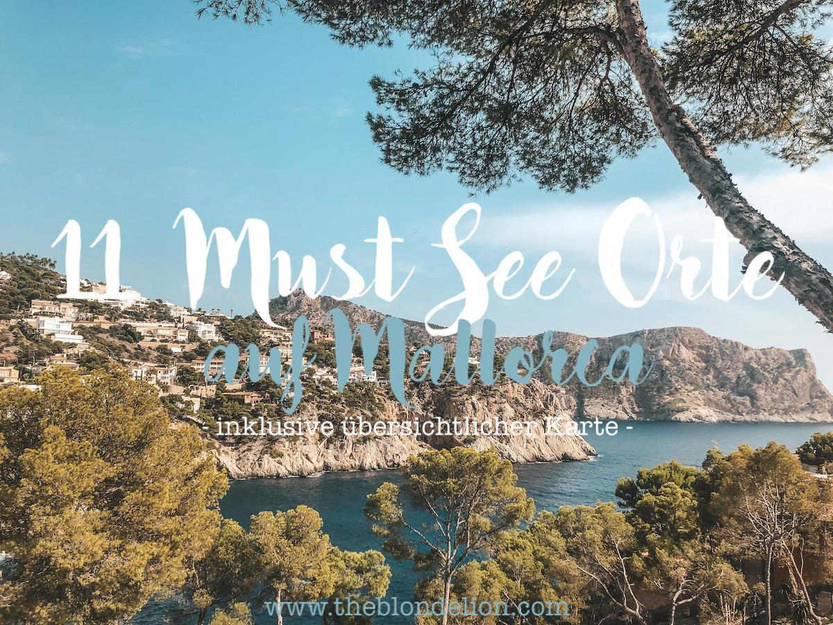 Sehenswerte Orte Mallorca Dörfer Städte Traveldiary Reisetipps Empfehlung Travelblog