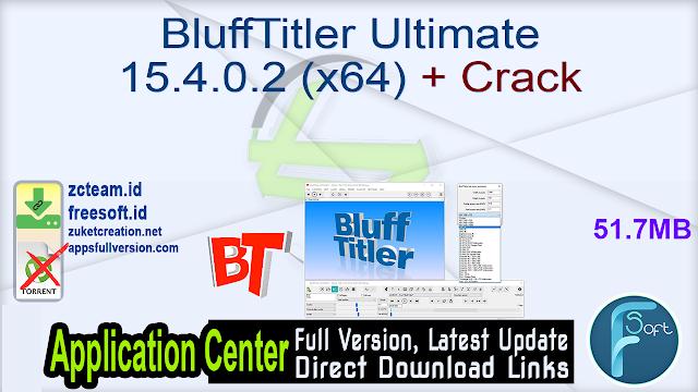 BluffTitler Ultimate 15.4.0.2 (x64) + Crack_ ZcTeam.id