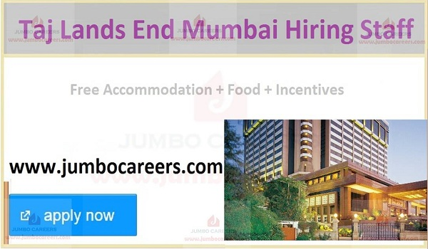 Mumbai latest hotel jobs with food and accommodation,
