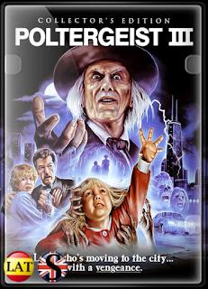 Poltergeist III (1988) FULL HD 1080P LATINO/ESPAÑOL/INGLES