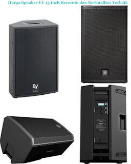Harga-Speaker-EV-15-Inch-Aktif-Terbaik