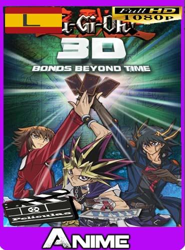 Yu-Gi-Oh! 3D: Lazos más allá del tiempo (2010) HD [1080p] Latino [Google Drive] dizonHD