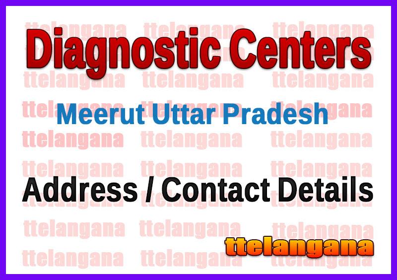 Diagnostic Centers in Meerut Uttar Pradesh