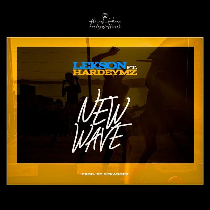 MUSIC: Lekson ft Hardeymz - New Wave