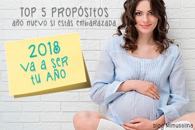 top propósitos año nuevo si estas embarazada 2018 blog mimuselina