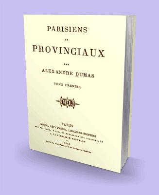 Parisienses y Provincianos Alejandro Dumas